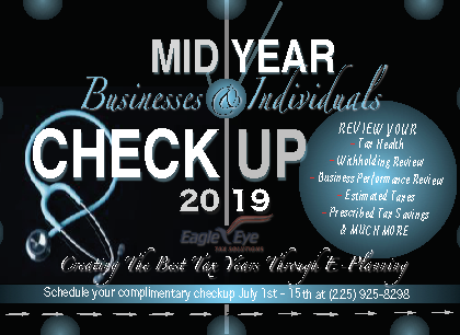 Huge Tax Savings with a Mid Year Checkup by Eagle Eye Tax Solutions