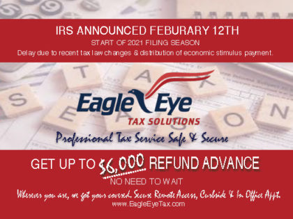 IRS Start Date Will Not Delay Refund Advances at Eagle Eye Tax Solutions
